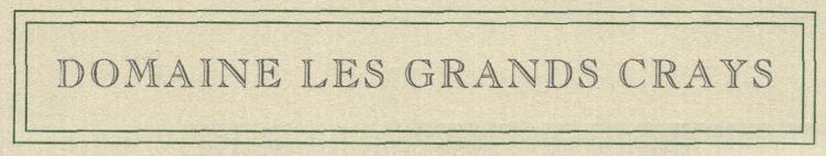 Domaine Les Grands Crays